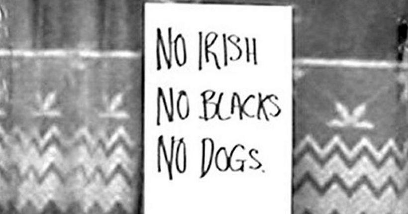 TEASER-no-blacks-no-irish-no-dogs